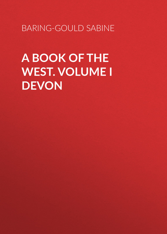 обложка книги A Book of the West. Volume I Devon