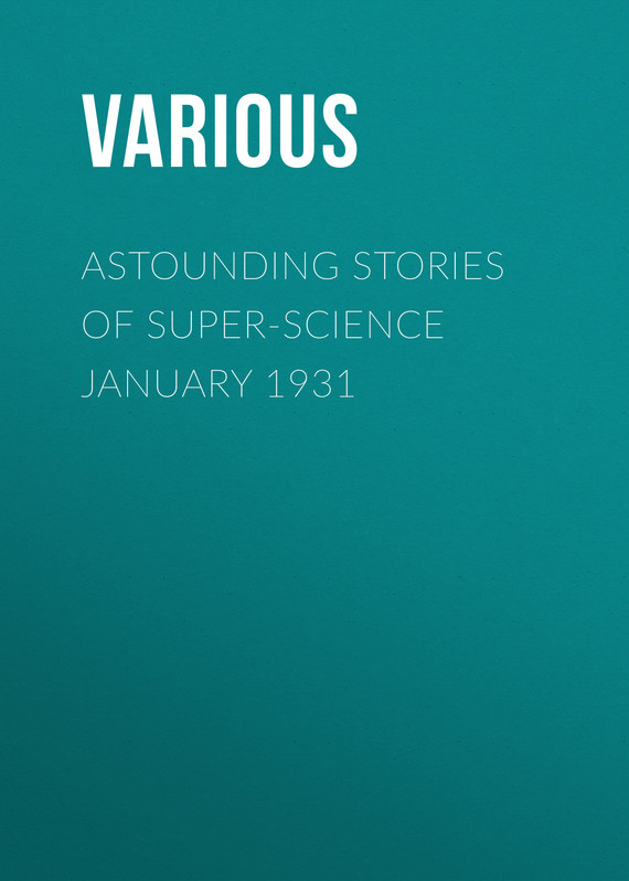 обложка книги Astounding Stories of Super-Science January 1931