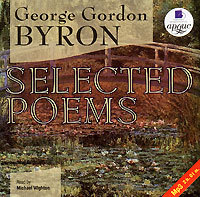 слушать книгу Selected Poems автора George Byron