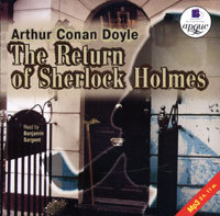 слушать книгу The Return of Sherlock Holmes автора Конан Дойль Артур