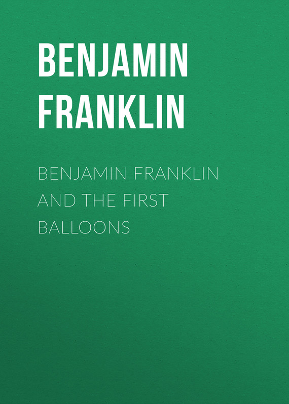 обложка книги Benjamin Franklin and the First Balloons