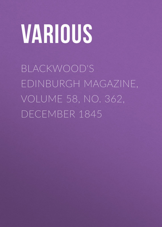 обложка книги Blackwood's Edinburgh Magazine, Volume 58, No. 362, December 1845
