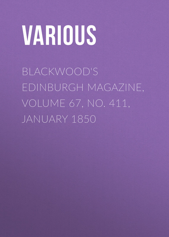 обложка книги Blackwood's Edinburgh Magazine, Volume 67, No. 411, January 1850