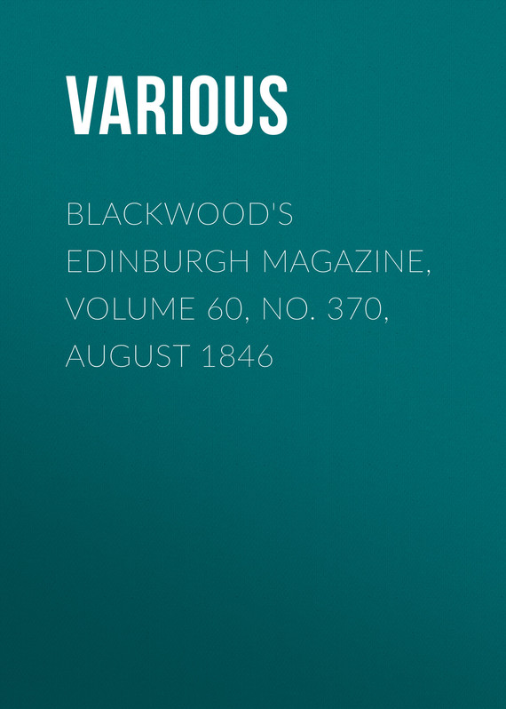 обложка книги Blackwood's Edinburgh Magazine, Volume 60, No. 370, August 1846