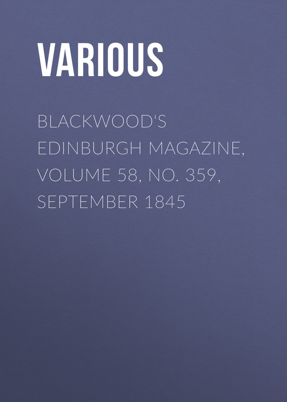 обложка книги Blackwood's Edinburgh Magazine, Volume 58, No. 359, September 1845