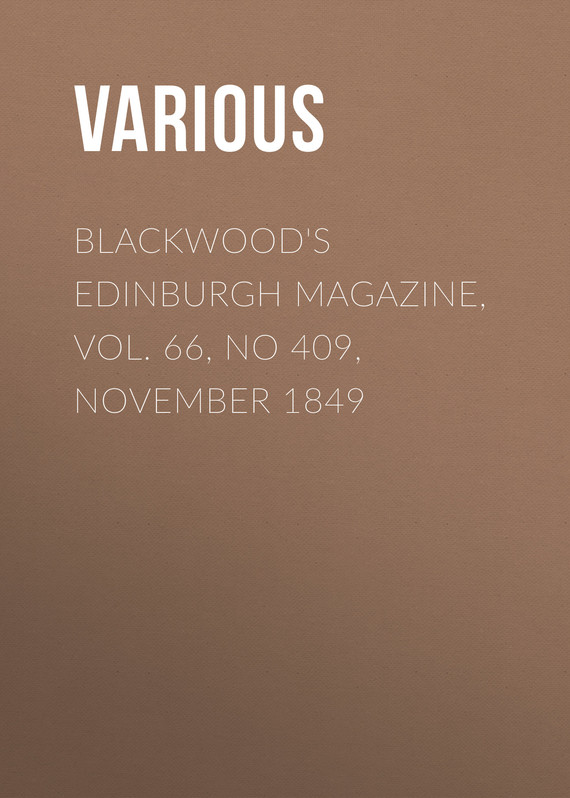 обложка книги Blackwood's Edinburgh Magazine, Vol. 66, No 409, November 1849
