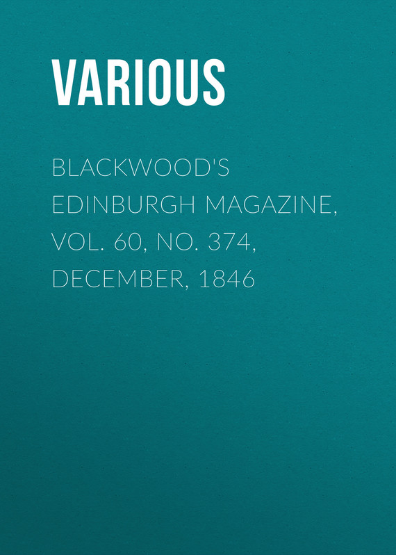 обложка книги Blackwood's Edinburgh Magazine, Vol. 60, No. 374, December, 1846