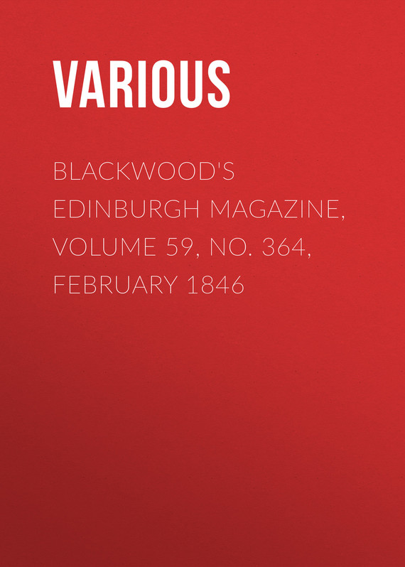 обложка книги Blackwood's Edinburgh Magazine, Volume 59, No. 364, February 1846