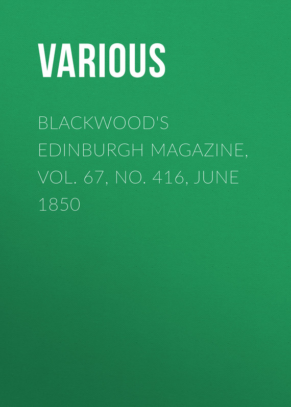 обложка книги Blackwood's Edinburgh Magazine, Vol. 67, No. 416, June 1850