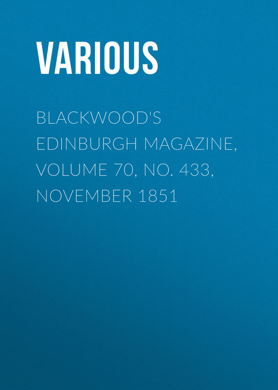 обложка книги Blackwood's Edinburgh Magazine, Volume 70, No. 433, November 1851