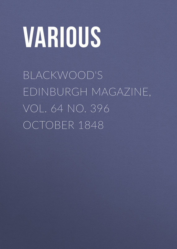 обложка книги Blackwood's Edinburgh Magazine, Vol. 64 No. 396 October 1848