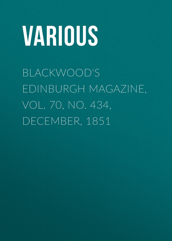 обложка книги Blackwood's Edinburgh Magazine, Vol. 70, No. 434, December, 1851