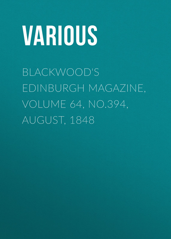 обложка книги Blackwood's Edinburgh Magazine, Volume 64, No.394, August, 1848