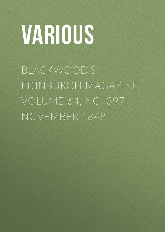 обложка книги Blackwood's Edinburgh Magazine, Volume 64, No. 397, November 1848