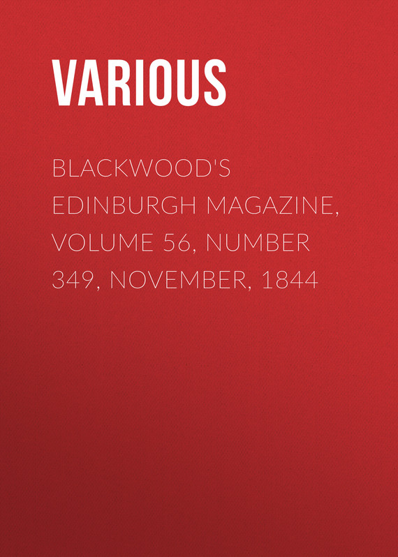 обложка книги Blackwood's Edinburgh Magazine, Volume 56, Number 349, November, 1844