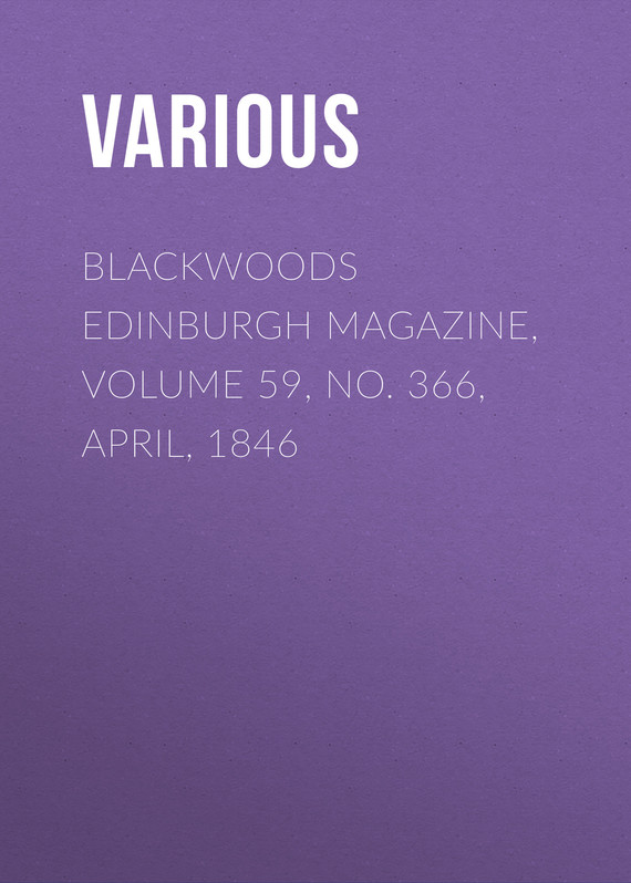 обложка книги Blackwoods Edinburgh Magazine, Volume 59, No. 366, April, 1846
