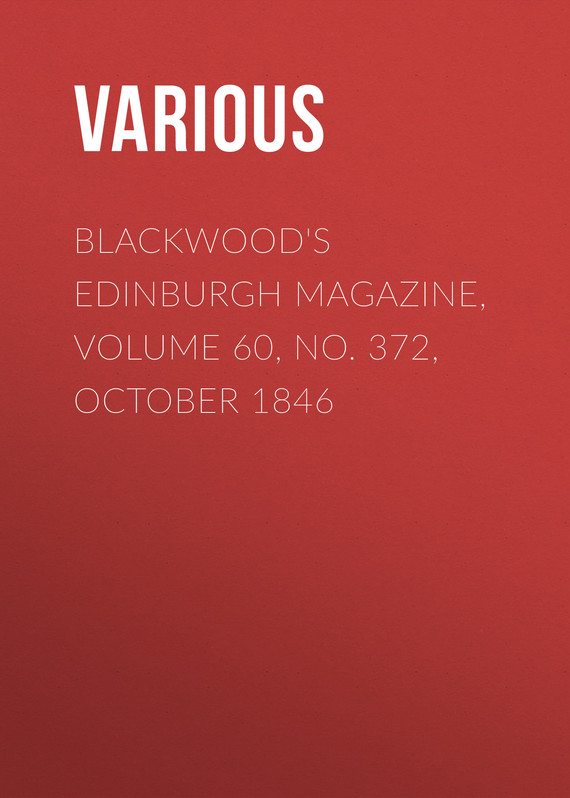 обложка книги Blackwood's Edinburgh Magazine, Volume 60, No. 372, October 1846