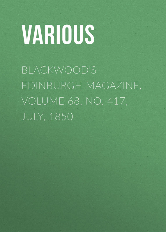 обложка книги Blackwood's Edinburgh Magazine, Volume 68, No. 417, July, 1850