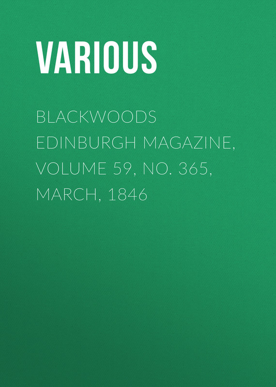 обложка книги Blackwoods Edinburgh Magazine, Volume 59, No. 365, March, 1846