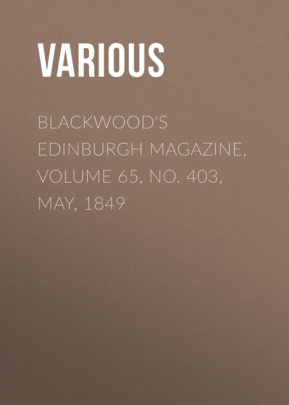 обложка книги Blackwood's Edinburgh Magazine, Volume 65, No. 403, May, 1849