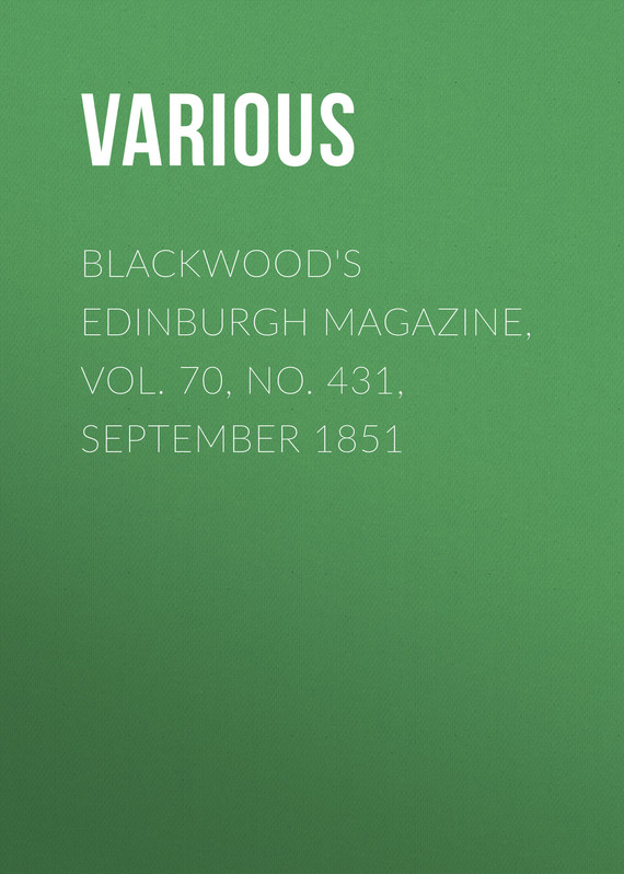 обложка книги Blackwood's Edinburgh Magazine, Vol. 70, No. 431, September 1851
