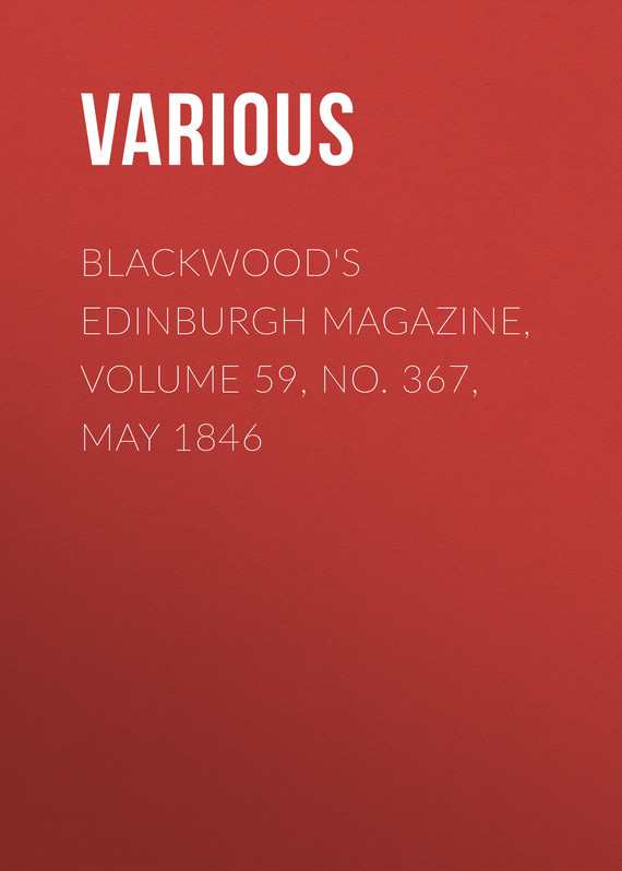 обложка книги Blackwood's Edinburgh Magazine, Volume 59, No. 367, May 1846