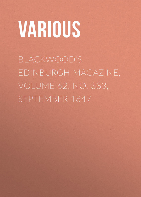 обложка книги Blackwood's Edinburgh Magazine, Volume 62, No. 383, September 1847