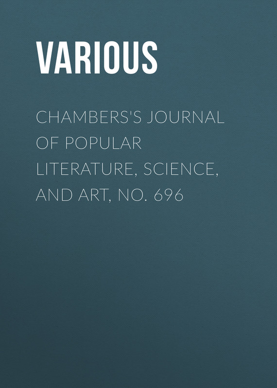 обложка книги Chambers's Journal of Popular Literature, Science, and Art, No. 696