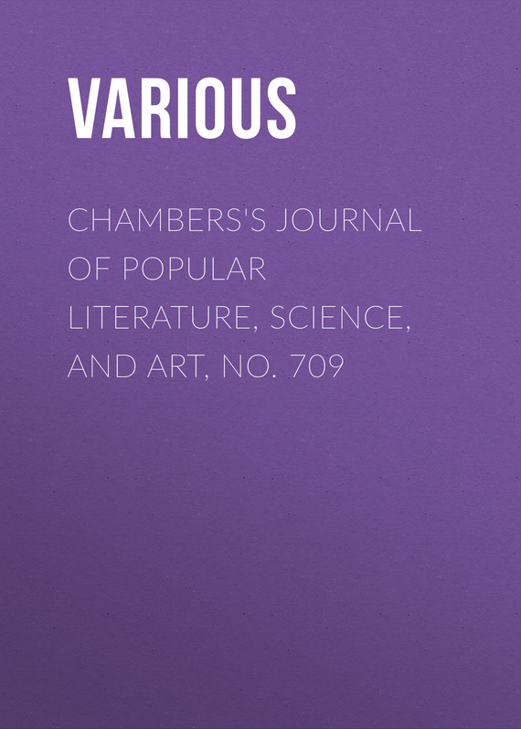 обложка книги Chambers's Journal of Popular Literature, Science, and Art, No. 709
