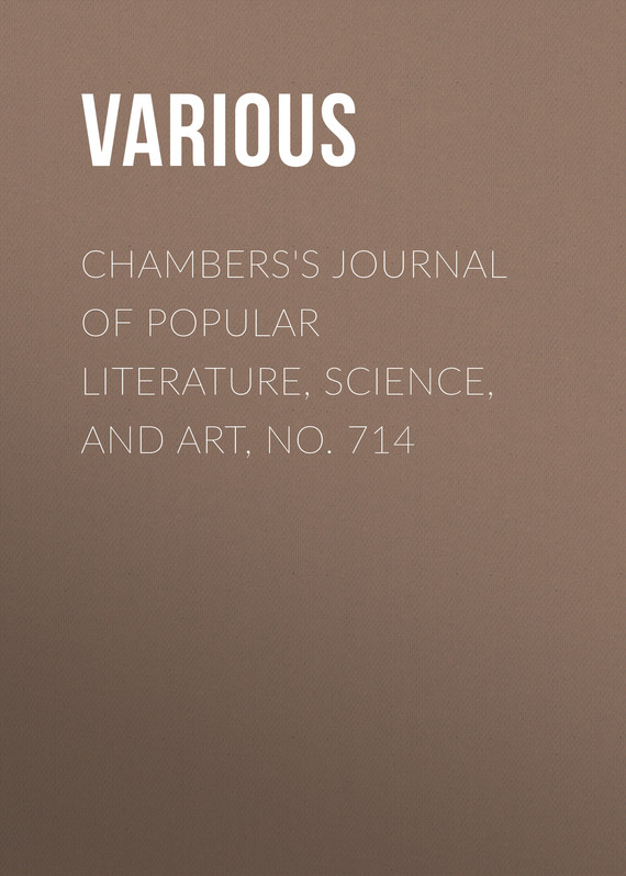 обложка книги Chambers's Journal of Popular Literature, Science, and Art, No. 714