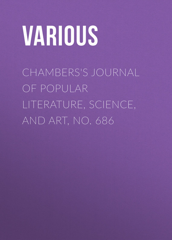 обложка книги Chambers's Journal of Popular Literature, Science, and Art, No. 686