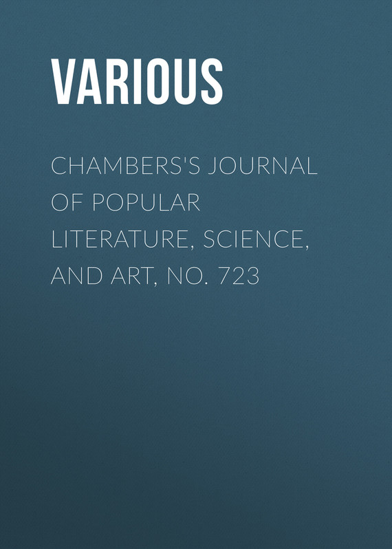 обложка книги Chambers's Journal of Popular Literature, Science, and Art, No. 723