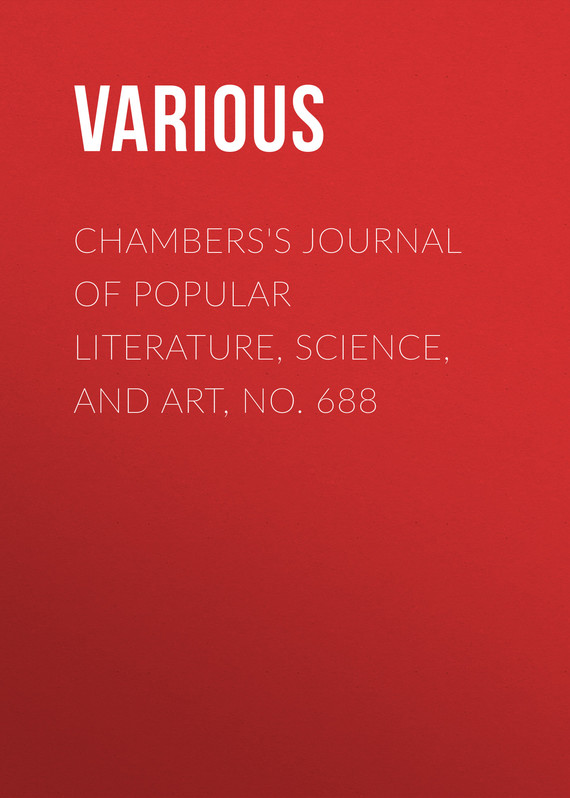 обложка книги Chambers's Journal of Popular Literature, Science, and Art, No. 688