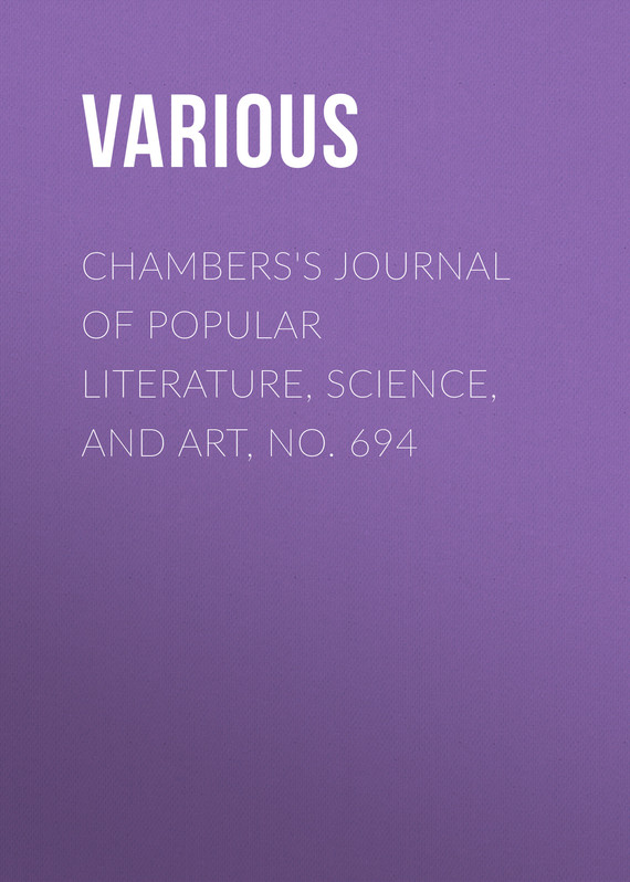 обложка книги Chambers's Journal of Popular Literature, Science, and Art, No. 694
