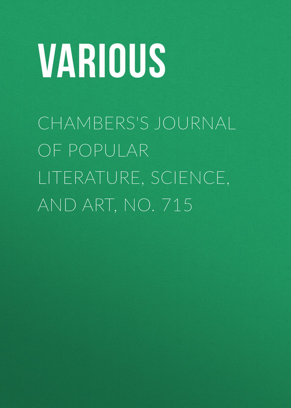 обложка книги Chambers's Journal of Popular Literature, Science, and Art, No. 715
