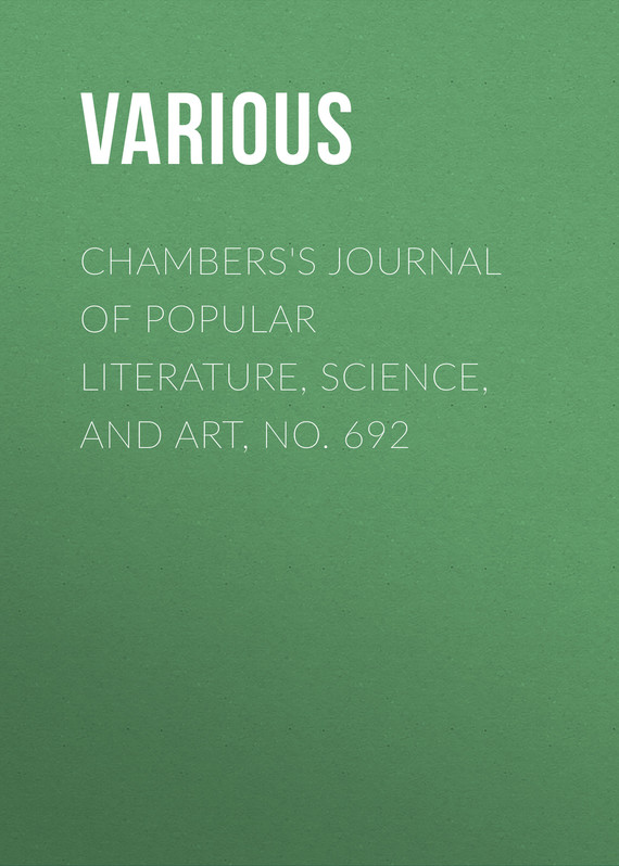 обложка книги Chambers's Journal of Popular Literature, Science, and Art, No. 692