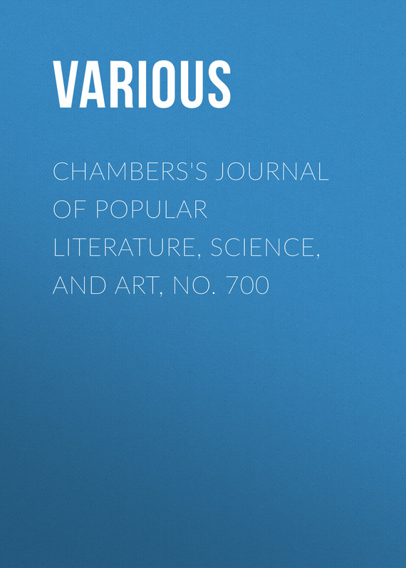 обложка книги Chambers's Journal of Popular Literature, Science, and Art, No. 700