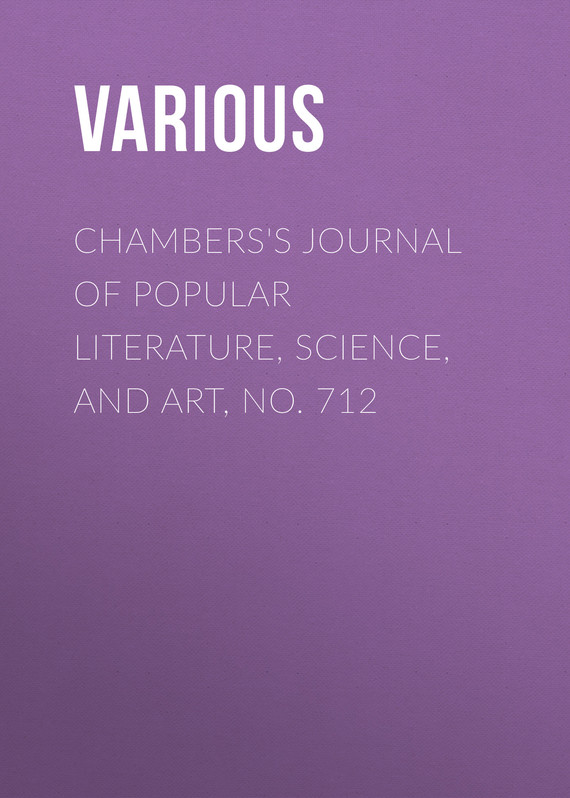 обложка книги Chambers's Journal of Popular Literature, Science, and Art, No. 712
