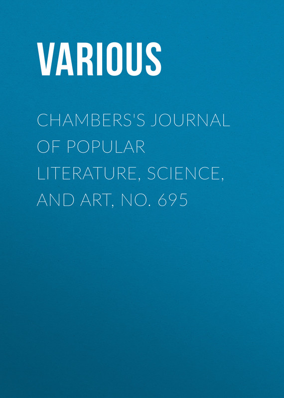 обложка книги Chambers's Journal of Popular Literature, Science, and Art, No. 695