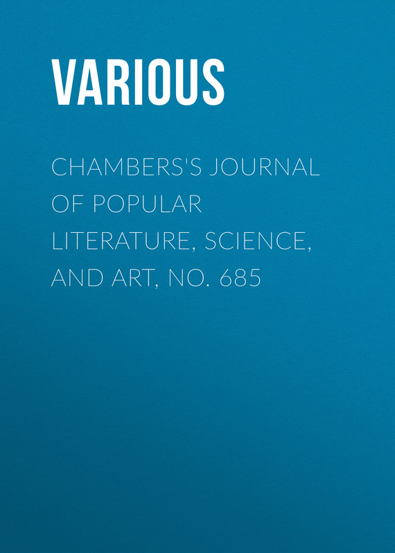 обложка книги Chambers's Journal of Popular Literature, Science, and Art, No. 685