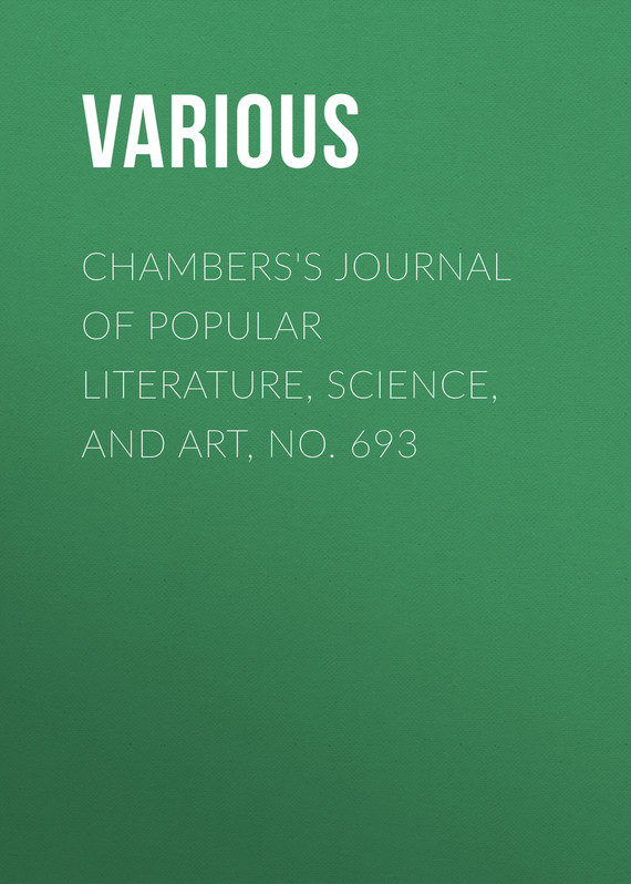 обложка книги Chambers's Journal of Popular Literature, Science, and Art, No. 693