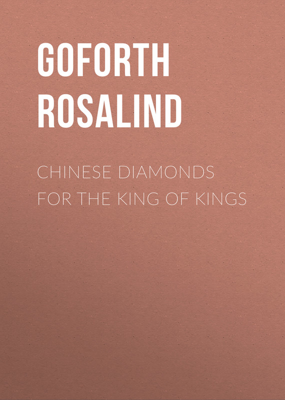 обложка книги Chinese Diamonds for the King of Kings