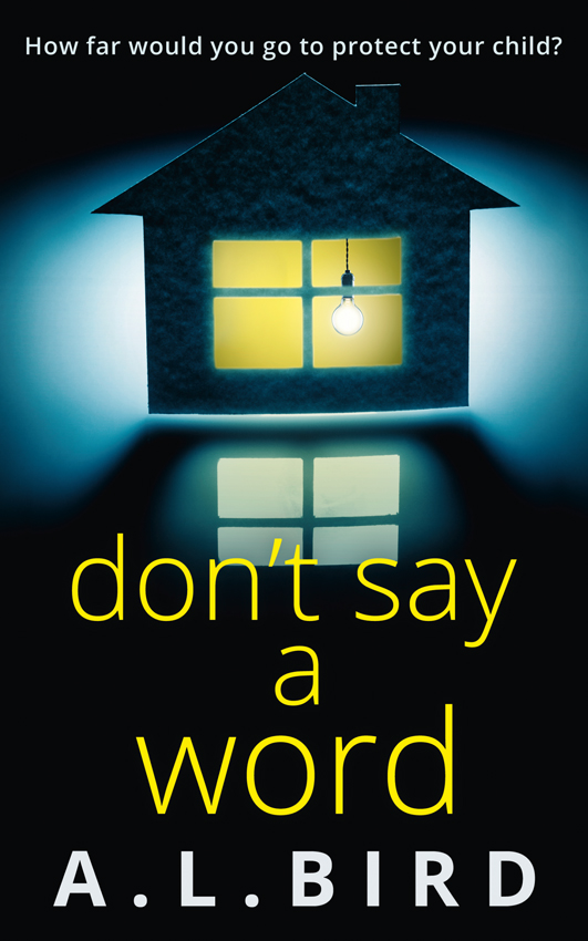обложка книги Don't Say a Word: A gripping psychological thriller from the author of The Good Mother