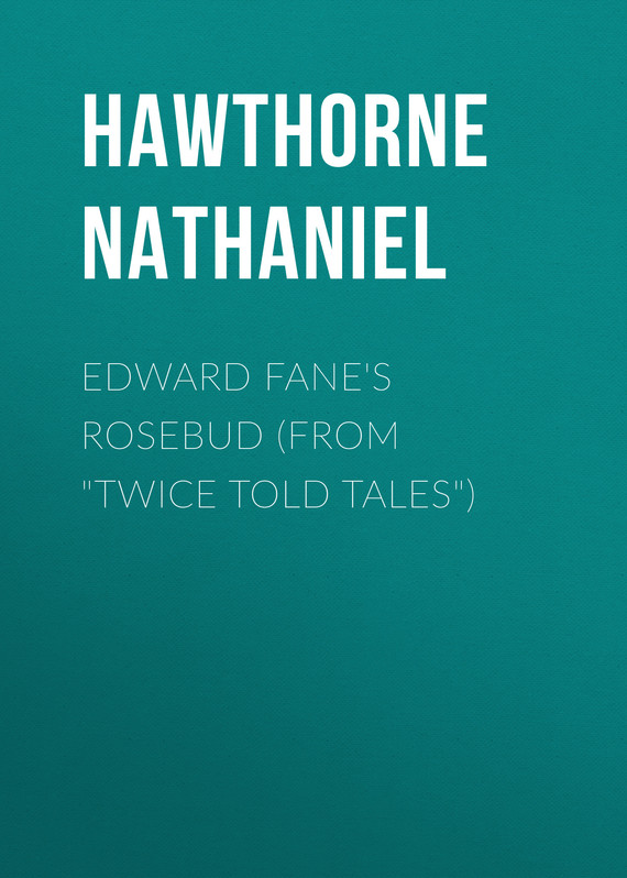 обложка книги Edward Fane's Rosebud (From