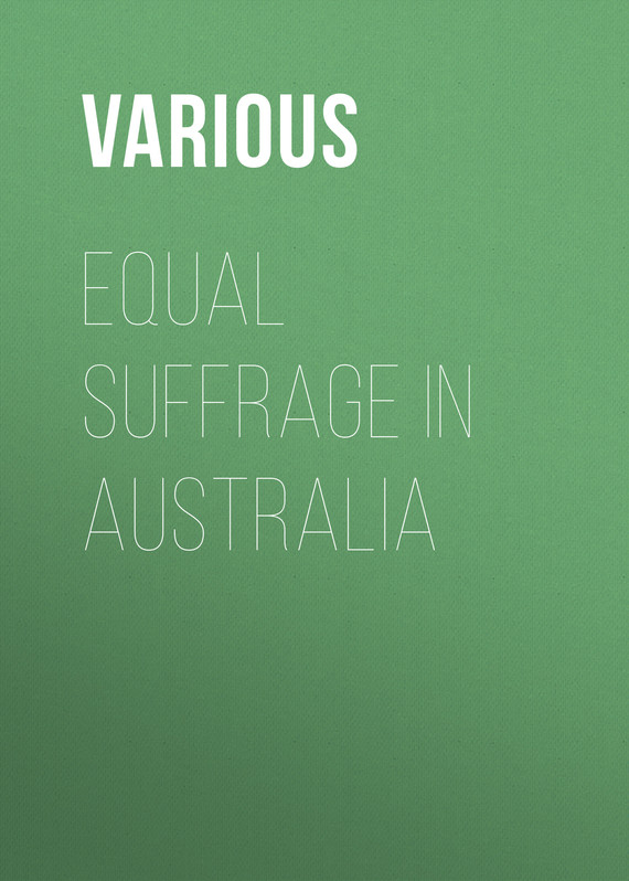 обложка книги Equal Suffrage in Australia