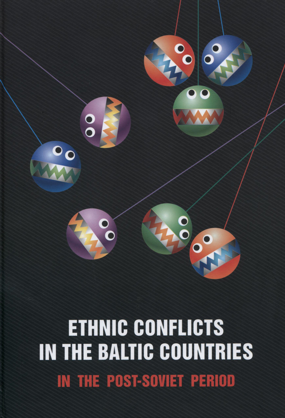 обложка книги Ethnic Conflicts in the Baltic States in Post-soviet Period