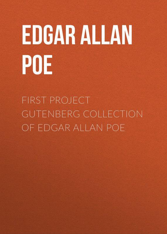 обложка книги First Project Gutenberg Collection of Edgar Allan Poe