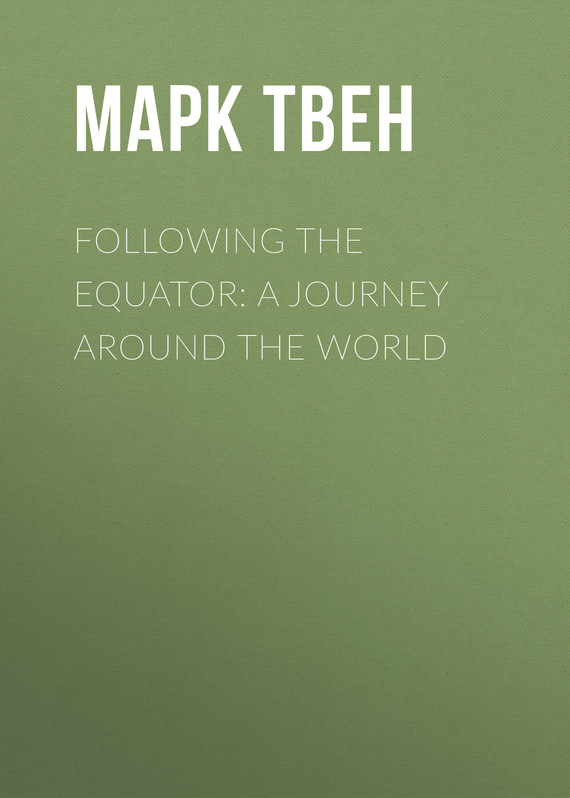 обложка книги Following the Equator: A Journey Around the World