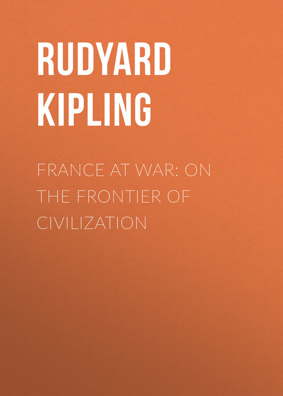обложка книги France at War: On the Frontier of Civilization