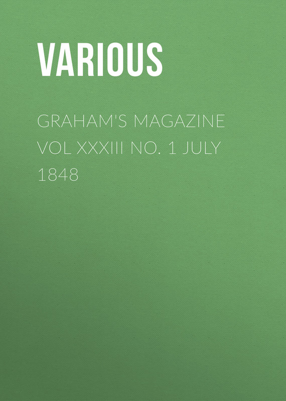 обложка книги Graham's Magazine Vol XXXIII No. 1 July 1848